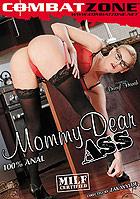 Mommy Dear Ass