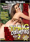 Thug Creampies 2