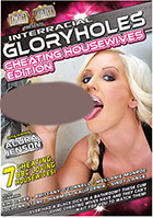 Interracial Gloryholes: Cheating Housewives Edition