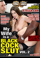My Wife Is A Black Cock Slut 2