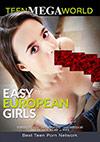 Easy European Girls