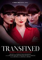 Transfixed: Natalie Mars Showcase