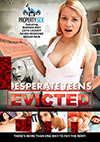 Desperate Teens Evicted
