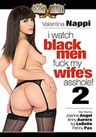 I Watch Black Men Fuck My Wife's Asshole 2