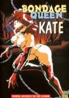 Bondage Queen Kate