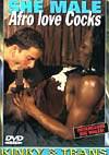She Male - Afro Loves Cocks