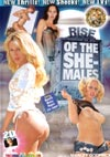The Rise of the She-Males